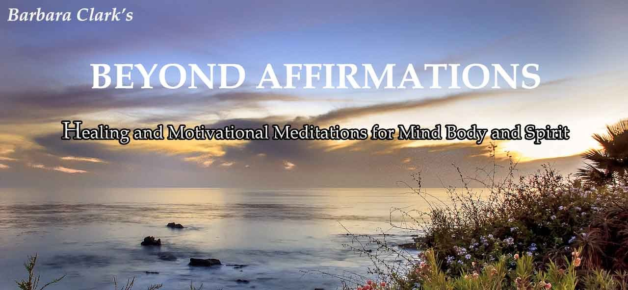 Beyond Affirmations